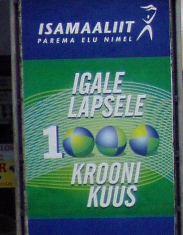 Isamaa lubadus 1000 krooni lapsetoetust 2002. oktoobris ei ole siiani täitunud. Aastal 2009 on see endiselt 300 krooni. Foto Virgo Kruve