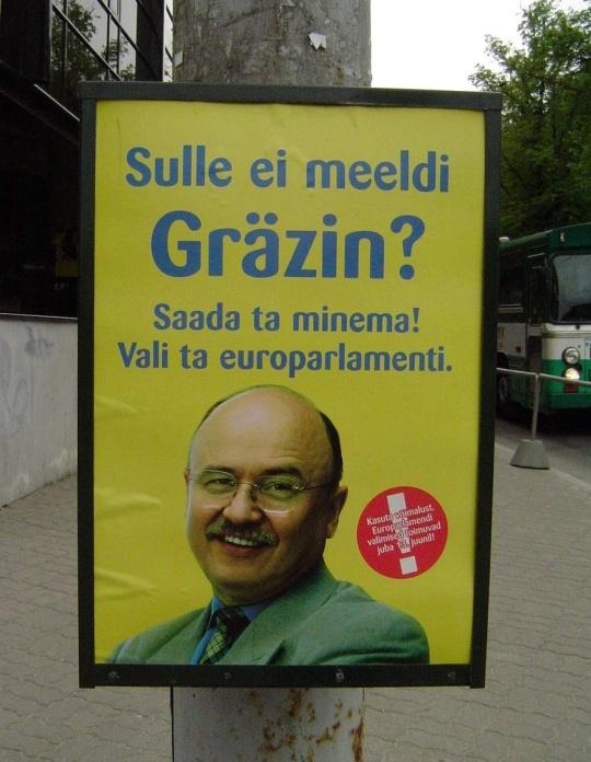 Sulle ei meeldi Igor Gräzin? Saada ta siis Eestist minema! 2004. Reformierakonna valimiskampaania, foto Virgo Kruve