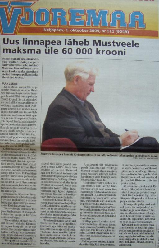 vooremaa mustvee linnapea lembit kivimurd 60tuhat palgaks_ Mustvee linna volikogu kulutab kuuks ajaks ametisse võetava linnapea Lembit Kivimurd peale üle 60 000 krooni